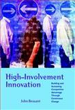 High-Involvement Innovation 9780470847077