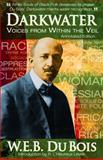 Darkwater : Voices from Within the Veil, Du Bois, W. E. B., 0981617077