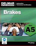 ASE Test Preparation - A5 Brakes 5th Edition