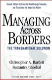 Managing Across Borders, Christopher A. Bartlett and Sumantra Ghoshal, 1578517079