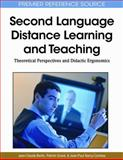 Second Language Distance Learning and Teaching: Theoretical Perspectives and Didactic Ergonomics : Theoretical Perspectives and Didactic Ergonomics, Bertin, Jean-Claude and Gravé, Patrick, 1615207074