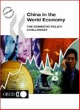 China in the World Economy - the Domestic Challenges, Organisation for Economic Co-operation and Development Staff, 9264197079