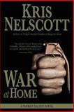 War at Home: a Smokey Dalton Novel, Kris Nelscott, 0615917070