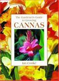 The Gardener's Guide to Growing Cannas, Ian Cooke, 0881927074