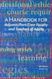 A Handbook for Adjunct/Part-Time Faculty and Teachers of Adults, Greive, Donald, 0940017075
