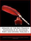 Memoir of the Rev Francis Hodgson, George Gordon Byron and James Thomas Hodgson, 1142667073