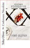 Codename Nicolette, Toby Oliver, 1492377074