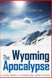 The Wyoming Apocalypse, George Duncan, 1494427079