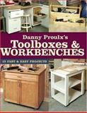 Danny Proulx's Toolboxes and Workbenches, Danny Proulx, 1558707077