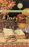 A Deadly Yarn, Maggie Sefton, 0425207072