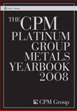 The CPM Platinum Group Metals Yearbook 2008, CPM Group, 0470377070