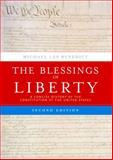 The Blessings of Liberty : A Concise History of the Constitution of the United States, Benedict, Michael, 0618357076