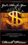 God's Plan for Your Money, Derek Prince, 0883687070