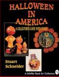 Halloween in America, Stuart Schneider, 0887407072