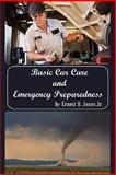 Basic Car Care and Emergency Preparedness, Ernest B. Jones, 145207707X