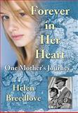 Forever in Her Heart, Helen Breedlove, 1468537075