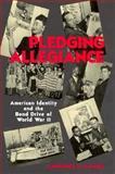 Pledging Allegiance, Lawrence R. Samuel, 1560987073