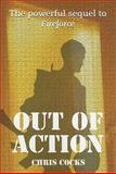 Out of Action, Chris Cocks, 1581607075