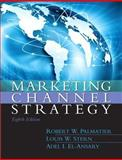 Marketing Channel Strategy, Palmatier, Robert and Stern, Louis, 0133357082