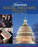 American Social Welfare Policy, Karger, Howard Jacob and Stoesz, David, 0205627080