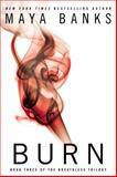 Burn, Maya Banks, 0425267083