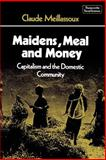 Maidens, Meal and Money 9780521297080