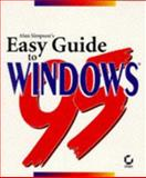 Alan Simpson's Easy Guide to Windows 95, Simpson, Alan and Olson, Elizabeth, 0782117082