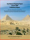 Giza Plateau Mapping Project Season 2008 Preliminary Report, Kamel, Mohsen and Lehner, Mark, 0977937089