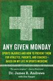 Any Given Monday 1st Edition