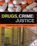 Drugs, Crime and Justice, Belenko, Steven R. and Spohn, Cassia C. (Cathleen), 1452277087