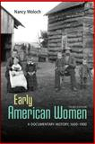 Early American Women: a Documentary History 1600 - 1900, Woloch, Nancy, 0073407089