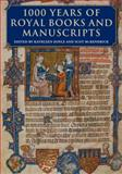 1000 Years of Royal Books and Manuscripts, , 0712357084