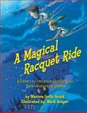 A Magical Racquet Ride, Marissa Gould, 1492177083