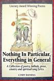 Nothing in Particular, Everything in General, Cindy Daniels, 1598587080