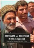 Contrasts and Solutions in the Caucasus, Ole HOIRIS, 8772887087