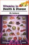 Vitamins in Health and Disease, Kulkarni, M L, 9350257084