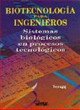 Biotecnología Para Ingenieros 9789681847081