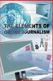 The Elements of Online Journalism, Rey Rosales, 0595397085