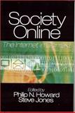 Society Online : The Internet in Context, , 0761927085