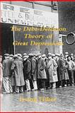 The Debt-Deflation Theory of Great Depressions, Irving Fisher, 1469947080