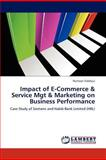 Impact of e-Commerce and Service Mgt and Marketing on Business Performance, Humaan Siddiqui, 365920708X