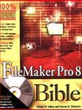 FileMaker Pro 8 Bible, Dennis R. Cohen and Steven A. Schwartz, 0471777080