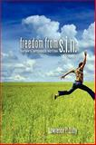 Freedom from S. I. N, Lawrence Luby, 0615317081