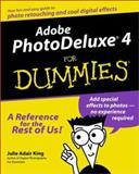 Adobe PhotoDeluxe 4 for Dummies, Julie Adair King, 0764507087