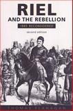 Riel and the Rebellion : 1885 Reconsidered, Flanagan, Thomas, 0802047084