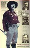 Carmack of the Klondike, James A. Johnson, 0945397089