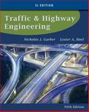 Traffic and Highway Engineering, Garber, Nicholas J. and Hoel, Lester A., 113360708X