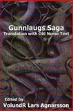 Gunnlaugs Saga, Anonymous, 148270708X