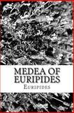 Medea of Euripides, Euripides, 1484167082