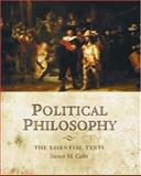 Political Philosophy : The Essential Texts, , 0195177088